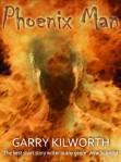 Phoenix Man by Garry Kilworth