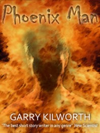 Phoenix Man by Garry Kilworth