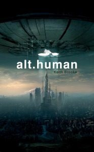 alt.human by Keith Brooke (Solaris, 2012)