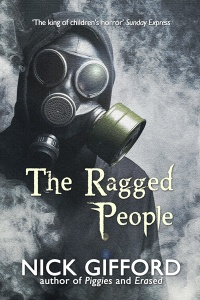 The Ragged People: a story of the post-plague years - post-apocalypse fiction from Nick Gifford
