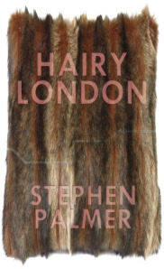 Hairy London by Stephen Palmer - the deluxe collectors' edition