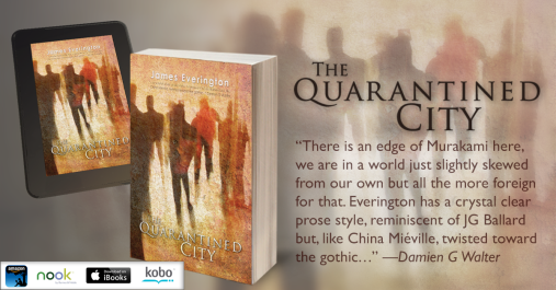 The Quarantined City by James Everington