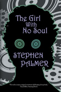 The Girl with No Soul by Stephen Palmer