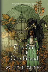 The Girl with One Friend (The Factory Girl Trilogy #2) by Stephen Palmer